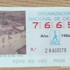 Cupones ONCE: 7665 CUPÓN DE LA ONCE DEL DÍA 28 DE AGOSTO DE 1986 VIÑETA M STAS CREUS TARRAGONA. Lote 205588061