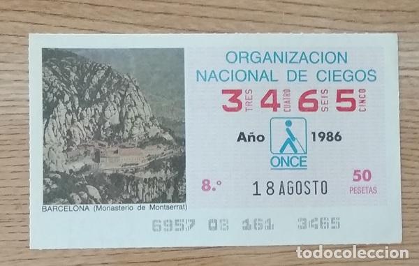 3465 CUPÓN DE LA ONCE DEL DÍA 18 DE AGOSTO DE 1986 VIÑETA MONASTERIO DE MONTSERRAT BARCELONA (Coleccionismo - Lotería - Cupones ONCE)