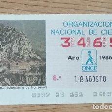 Cupones ONCE: 3465 CUPÓN DE LA ONCE DEL DÍA 18 DE AGOSTO DE 1986 VIÑETA MONASTERIO DE MONTSERRAT BARCELONA. Lote 205588797
