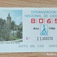 Cupones ONCE: 8065 CUPÓN DE LA ONCE DEL DÍA 11 DE AGOSTO DE 1986 VIÑETA PLAZA DE LA REINA VALENCIA ESPAÑA. Lote 205589142