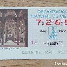 Cupones ONCE: 7265 CUPÓN DE LA ONCE DEL DÍA 6 DE AGOSTO DE 1986 VIÑETA LA MEZQUITA CÓRDOBA ESPAÑA. Lote 205589310