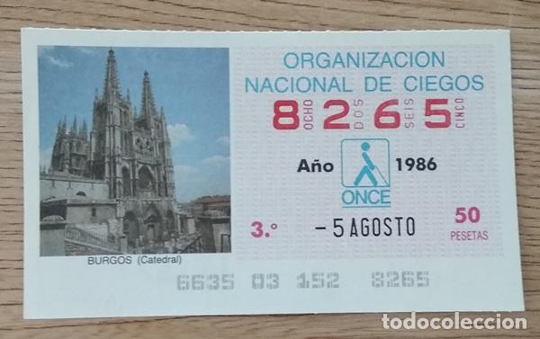 8265 CUPÓN DE LA ONCE DEL DÍA 5 DE AGOSTO DE 1986 VIÑETA CATEDRAL DE BURGOS ESPAÑA (Coleccionismo - Lotería - Cupones ONCE)