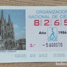 Cupones ONCE: 8265 CUPÓN DE LA ONCE DEL DÍA 5 DE AGOSTO DE 1986 VIÑETA CATEDRAL DE BURGOS ESPAÑA. Lote 205589398