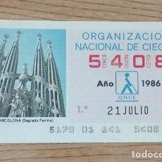 Cupones ONCE: 5408 CUPÓN DE LA ONCE DEL DÍA 21 DE JULIO DE 1986 VIÑETA SAGRADA FAMILIA BARCELONA. Lote 205590483