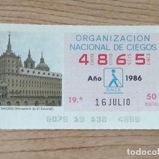 Cupones ONCE: 4865 CUPÓN DE LA ONCE DEL DÍA 16 DE JULIO DE 1986 VIÑETA MONASTERIO DE EL ESCORIAL MADRID ESPAÑA. Lote 205590677