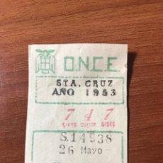 Cupones ONCE: LOTERIA CUPON ONCE 1953 SANTA CRUZ TENERIFE. Lote 205843176