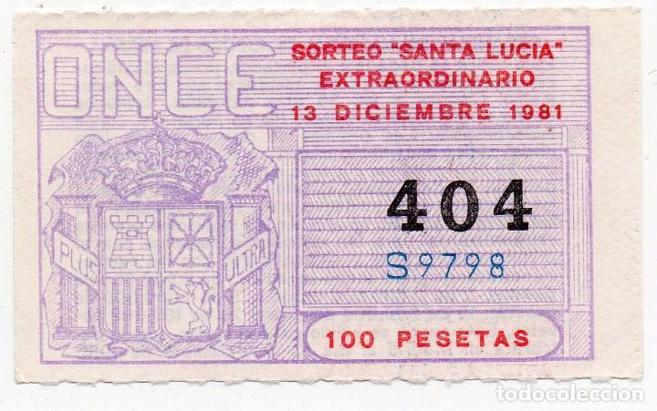 CUPÓN ONCE, 13 DE DICIEMBRE 1981,EXTRAORDINARIO DE SANTA LUCIA (Coleccionismo - Lotería - Cupones ONCE)