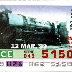 Bilhetes ONCE: CUPONES DE LA ONCE - AÑO 1999 - 12 DE MARZO - LOCOMOTORA DE VAPOR: MONTAÑA S.2 4.2 -. Lote 207066427