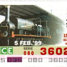 Bilhetes ONCE: CUPONES DE LA ONCE - AÑO 1999 - 5 DE FEBRERO - LOCOMOTORA DE VAPOR: SAR S-030 -. Lote 207067436