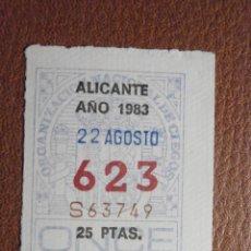 Cupones ONCE: CUPÓN ONCE - ORGANIZACIÓN NACIONAL DE CIEGOS TRES 3 CIFRAS - 623 - 22-AGOSTO-1983 - ALICANTE. Lote 207137060