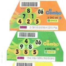 Cupones ONCE: EL COMBO DE LA ONCE, SORTEOS 2,9,16,23,30 DE DICIEMBRE DEL 2006. Lote 211600974
