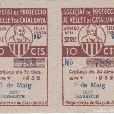 Cupones ONCE: 2 CUPONES CORRELATIVOS SOCIETAT PROTECCIO VELLET DE CATALUNYA SORTEO 7-5-1938 10 CTS.-GUERRA CIVIL. Lote 211962376