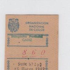 Cupones ONCE: ORGANIZACIÓN NACIONAL DE CIEGOS. DELEGACIÓN DE CÁDIZ. CUPÓN DE 10 CÉNTIMOS. 26 DE MARZO DE 1.949.. Lote 214182615