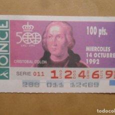 Bilhetes ONCE: CUPON O.N.C.E. - Nº 12469 - MIERCOLES 14 OCTUBRE 1992 - AMERICA 500 AÑOS. CRISTOBAL COLON. Lote 214466002