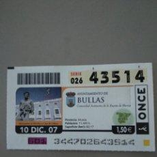 Cupones ONCE: CUPÓN ONCE - BULLAS -. Lote 214845776