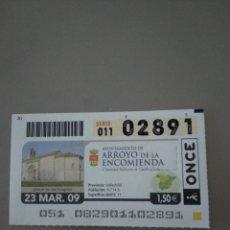 Cupones ONCE: CUPÓN ONCE - ARROYO DE LA ENCOMIENDA -. Lote 214847606