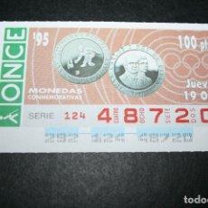 Cupones ONCE: CUPÓN ONCE - 19-OCTUBRE-1995 - MONEDAS CONMEMORATIVAS. Lote 214862531