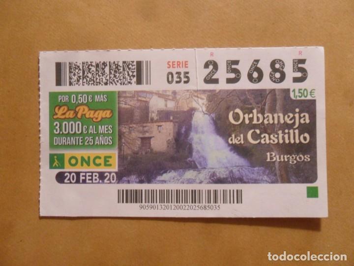 CUPON O.N.C.E. - Nº 25685 - 20 FEBRERO 2020 - ORBANEJA DEL CASTILLO, BURGOS - (Coleccionismo - Lotería - Cupones ONCE)