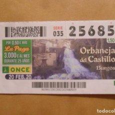 Bilhetes ONCE: CUPON O.N.C.E. - Nº 25685 - 20 FEBRERO 2020 - ORBANEJA DEL CASTILLO, BURGOS -. Lote 215715705