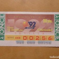 Cupones ONCE: CUPON O.N.C.E. - Nº 00256 - VIERNES 13 NOVIEMBRE 1992 - EXPOSICION UNIVERSAL SEVILLA' 92 -. Lote 217426236