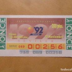 Cupones ONCE: CUPON O.N.C.E. - Nº 00256 - VIERNES 13 NOVIEMBRE 1992 - EXPOSICION UNIVERSAL SEVILLA' 92 -. Lote 217426305
