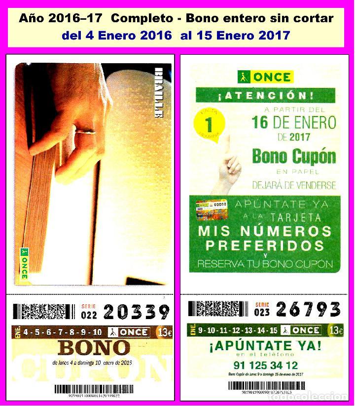 2016 - AÑO COMPLETO - BONO SEMANAL DE LA ONCE / ENTERO SIN CORTAR / CALIDAD MUY BUENA (Coleccionismo - Lotería - Cupones ONCE)