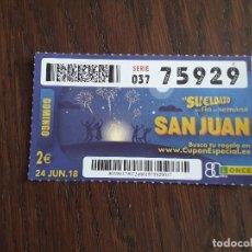 Cupones ONCE: CUPÓN ONCE 24-06-18 SORTEO EXTRAORDINARIO DE SAN JUÁN.. Lote 219023960