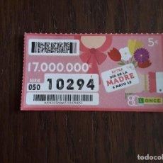 Cupones ONCE: CUPÓN ONCE 06-05-18 EXTRA DIA DE LA MADRE.. Lote 219024002