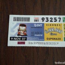 Cupones ONCE: CUPÓN ONCE 09-11-07 60 AÑOS EMPRESA MUNICIPAL DE TRANSPORTES DE MADRID, EMT. Lote 219024077