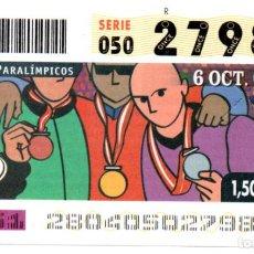 Bilhetes ONCE: CUPÓN DE LA ONCE - AÑO 2004 - 6 DE OCTUBRE - DEPORTES PARALÍMPICOS: ATENAS 2004 -. Lote 219917203