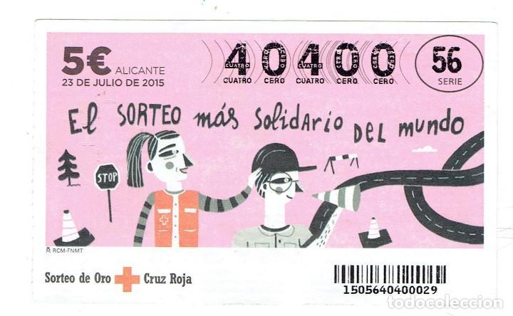 SORTEO DE LA CRUZ ROJA, 23 DE JULIO DEL 2015, SERIE 56 (Coleccionismo - Lotería - Cupones ONCE)