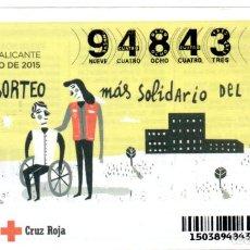 Billets ONCE: SORTEO DE ORO DE LA CRUZ ROJA - 23 DE JULIO DE 2015 -. Lote 220941851