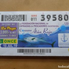 Cupones ONCE: CUPON O.N.C.E. - Nº 39580 - 15 JULIO 2019 - FEDERACION DE COFRADIA DE PESCADORES - ATUN ROJO. Lote 222142263