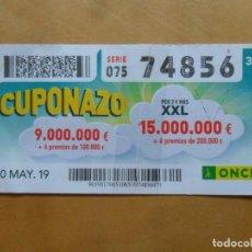 Cupones ONCE: CUPON O.N.C.E. - Nº 74856 - 10 MAYO 2019 - CUPONAZO -. Lote 222328833