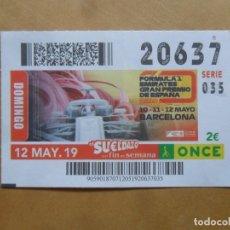 Cupones ONCE: CUPON O.N.C.E. - Nº 20637 - 12 MAYO 2019 - FORMULA 2 - GRAN PREMIO DE ESPAÑA. Lote 222329015
