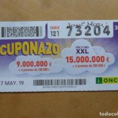 Cupones ONCE: CUPON O.N.C.E. - Nº 73204 - 17 MAYO 2019 - CUPONAZO -. Lote 222330311