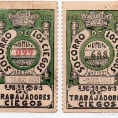 Cupones ONCE: 2 CUPONES DE 1933, DE LA SOCIEDAD MADRILEÑA, UNIÓN DE TRABAJADORES CIEGOS. Lote 222330966