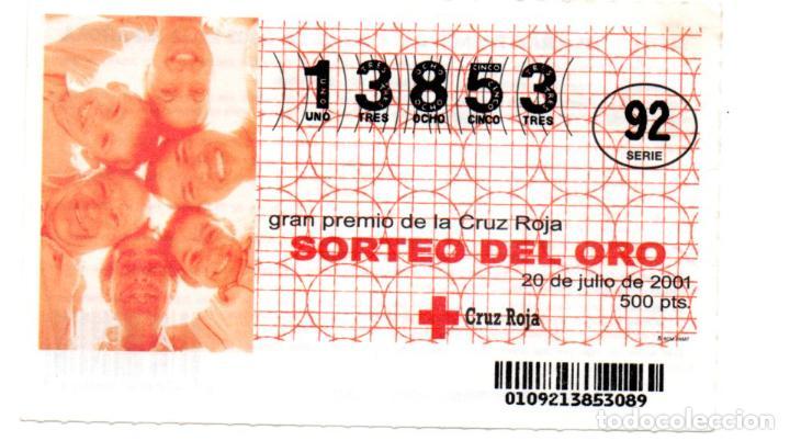 SORTEO DE ORO DE LA CRUZ ROJA - 20 DE JULIO DE 2001 - (Coleccionismo - Lotería - Cupones ONCE)