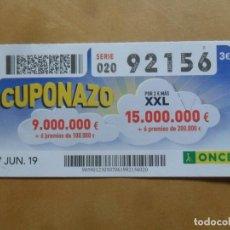 Cupones ONCE: CUPON O.N.C.E. - Nº 92156 - 7 JUNIO 2019 - CUPONAZO -. Lote 222690720