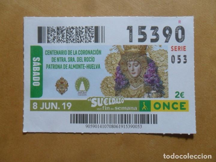 CUPON O.N.C.E. - Nº 15390 - 8 JUNIO 2019 - NTRA SRA DEL ROCIO, ALMONTE-HUELVA - (Coleccionismo - Lotería - Cupones ONCE)