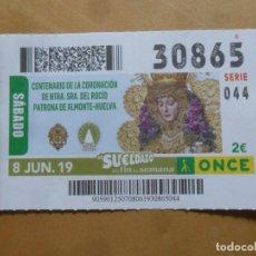 Cupones ONCE: CUPON O.N.C.E. - Nº 30865 - 8 JUNIO 2019 - NTRA SRA DEL ROCIO, ALMONTE-HUELVA -. Lote 222693875