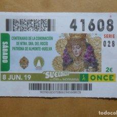 Cupones ONCE: CUPON O.N.C.E. - Nº 41608 - 8 JUNIO 2019 - NTRA SRA DEL ROCIO, ALMONTE-HUELVA -. Lote 222693968