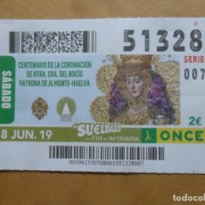 Cupones ONCE: CUPON O.N.C.E. - Nº 51328 - 8 JUNIO 2019 - NTRA SRA DEL ROCIO, ALMONTE-HUELVA -. Lote 222694347