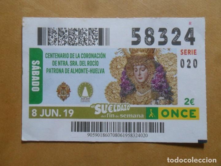 CUPON O.N.C.E. - Nº 58324 - 8 JUNIO 2019 - NTRA SRA DEL ROCIO, ALMONTE-HUELVA - (Coleccionismo - Lotería - Cupones ONCE)