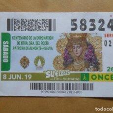 Cupones ONCE: CUPON O.N.C.E. - Nº 58324 - 8 JUNIO 2019 - NTRA SRA DEL ROCIO, ALMONTE-HUELVA -. Lote 222694525