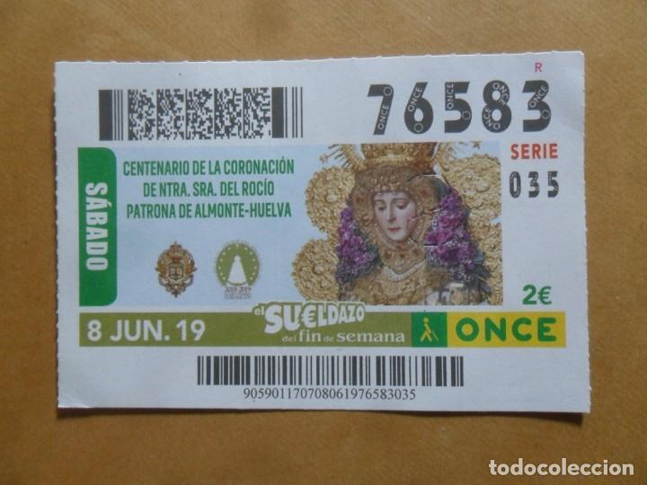 CUPON O.N.C.E. - Nº 76583 - 8 JUNIO 2019 - NTRA SRA DEL ROCIO, ALMONTE-HUELVA - (Coleccionismo - Lotería - Cupones ONCE)