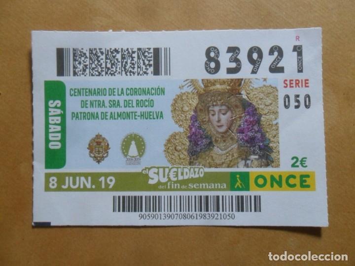 CUPON O.N.C.E. - Nº 83921 - 8 JUNIO 2019 - NTRA SRA DEL ROCIO, ALMONTE-HUELVA - (Coleccionismo - Lotería - Cupones ONCE)