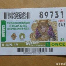 Cupones ONCE: CUPON O.N.C.E. - Nº 89731 - 8 JUNIO 2019 - NTRA SRA DEL ROCIO, ALMONTE-HUELVA -. Lote 222694802