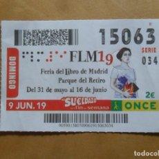 Cupones ONCE: CUPON O.N.C.E. - Nº 15063 - 9 JUNIO 2019 - FERIA DEL LIBRO DE MADRID -. Lote 222700497