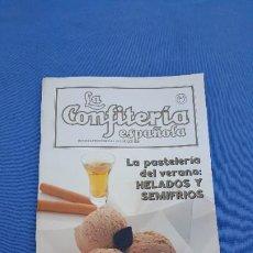Cupones ONCE: LA CONFITERÍA ESPAÑOLA N. 636 JUNIO 1990 -LA PASTELERÍA DEL VERANO: HELADOS Y SEMIFRIOS. Lote 222748810